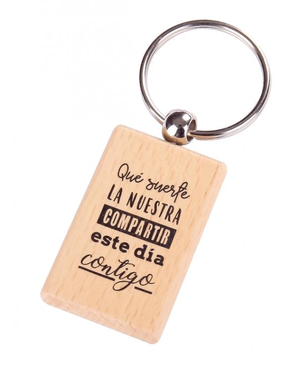 """Llavero madera frases """"suerte la nuestra"""""""